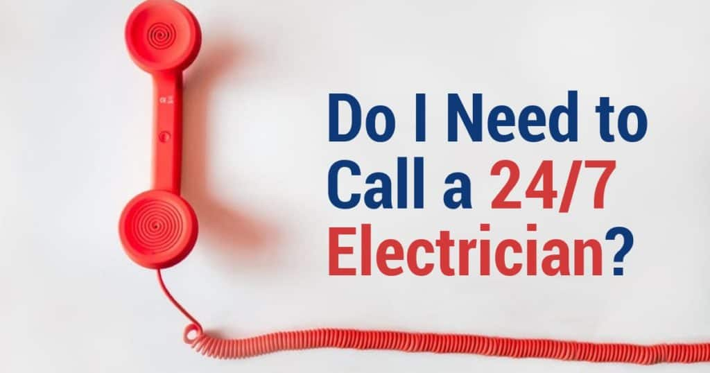 24/7 electrician