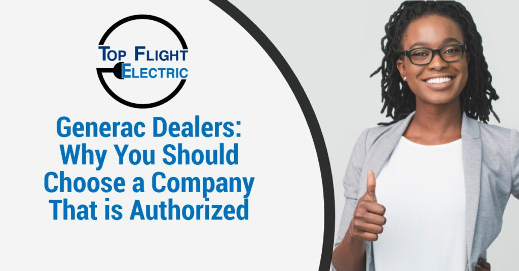 Generac Dealers: Why You Should Choose a Company That is Authorized